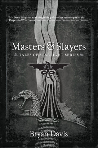 Masters & Slayers (Tales of Starligh...