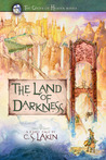 The Land of Darkness (The Gates of Heaven, #3)