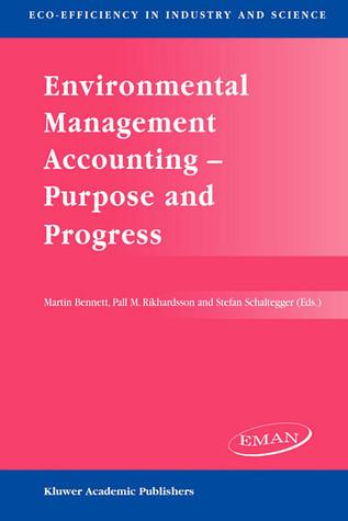 Environmental Management Accounting: Purpose And Progress