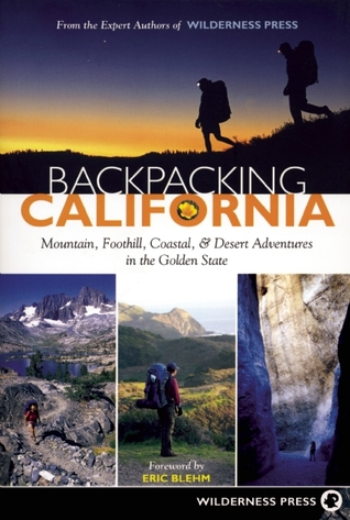 backpacking-california-mountain-foothill-coastal-and-desert-adventures-in-the-golden-state