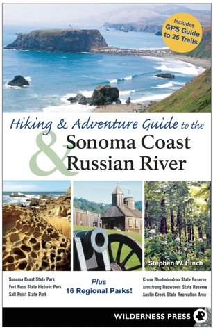 Hiking and Adventure Guide to Sonoma Coast and Russian River