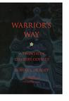 Warrior's Way: A 20th Century Odyssey