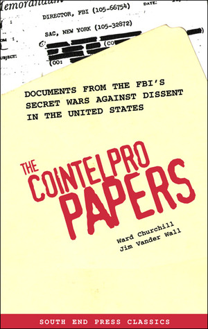 The Cointelpro Papers by Ward Churchill