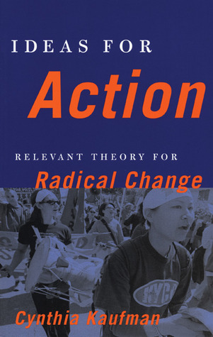 ideas-for-action-relevant-theory-for-radical-change