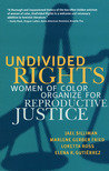 Undivided Rights by Loretta J. Ross