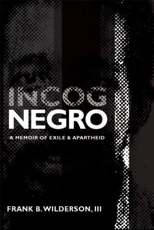 Incognegro by Frank B. Wilderson III