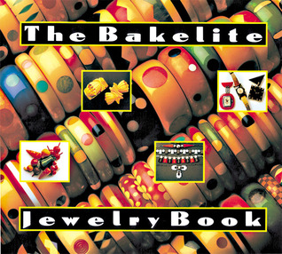 The Bakelite Jewelry Book