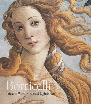 Sandro Botticelli: Life and Work