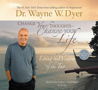 Download Change Your Thoughts - Change Your Life: Living the Wisdom