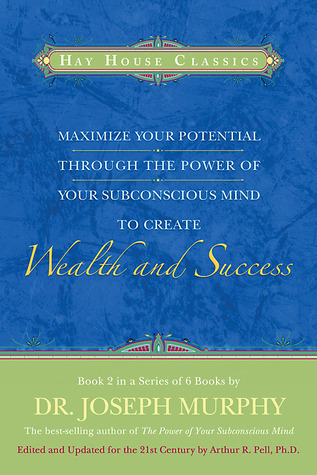Maximize Your Potential Through the Power of your Subconscious Mind to Create Wealth and Success: Book 2 EPUB