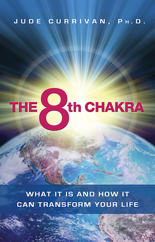 The 8th Chakra: What It Is and How It Can Transform Your Life