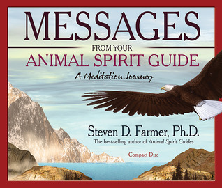 Messages From Your Animal Spirit Guide CD: A Meditation Journey