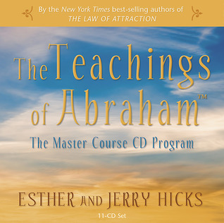 The Teachings of Abraham by Esther Hicks