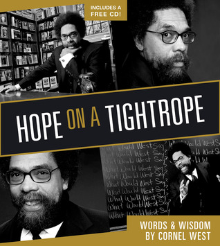 Hope on a Tightrope by Cornel West
