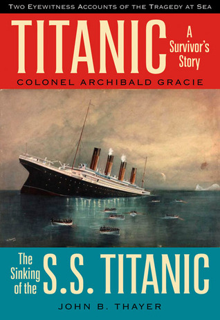 Titanic: A Survivor's Story  the Sinking of the S.S. Titanic
