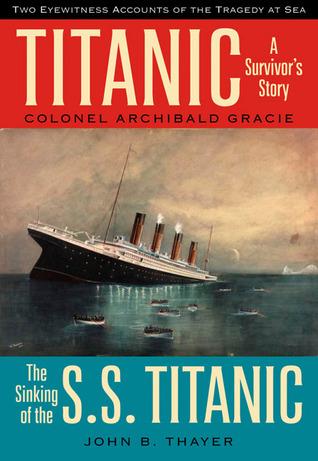 Titanic by Archibald Gracie