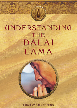 Understanding the Dalai Lama by Rajiv Mehrotra