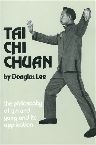 Tai Chi Chuan by Douglas Lee