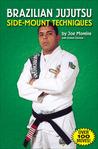 Brazilian Jujutsu: Side-Mount Techniques