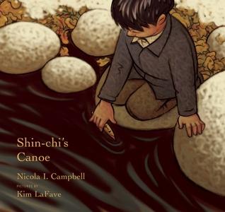 Shin-chi's Canoe by Nicola I. Campbell