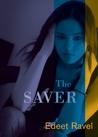 The Saver by Edeet Ravel