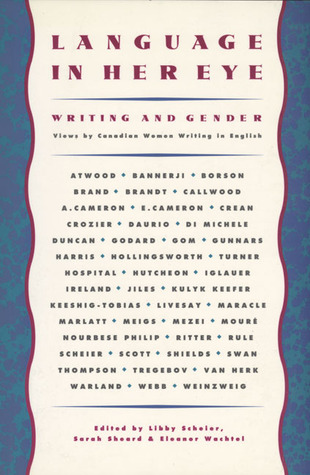 Language in Her Eye: Views on Writing and Gender by Canadian Women Writing in English Audiolibro gratis para ipod touch