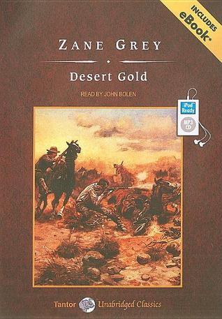 Desert Gold, with eBook