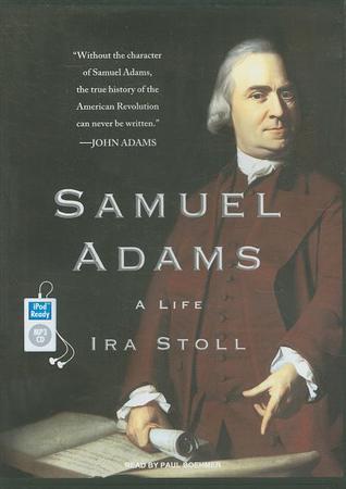 Samuel Adams by Ira Stoll