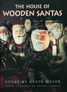 House of Wooden Santas by Kevin Major