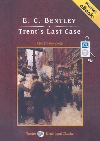 Trent's Last Case, with eBook