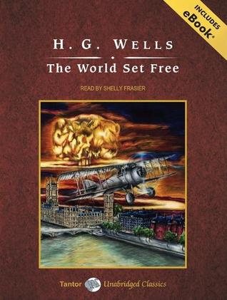 The World Set Free, with eBook
