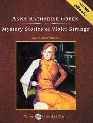Mystery Stories of Violet Strange, with eBook