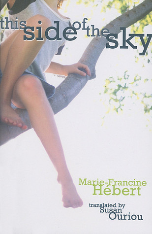 This Side of the Sky by Marie-Francine Hébert