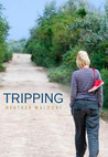 Tripping by Heather Waldorf