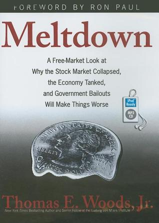 Meltdown by Thomas E. Woods Jr.