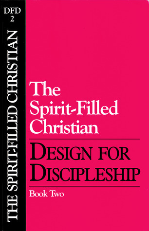 Design for Discipleship: The Spirit-Filled Christian, Book 2