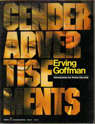 Gender Advertisements by Erving Goffman
