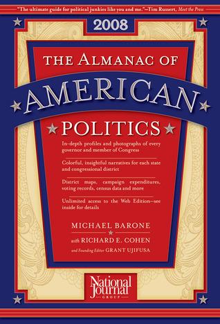 The Almanac of American Politics 2008 (Almanac of American Politics)