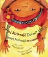 Marisol McDonald Doesn't Match / Marisol McDonald no combina by Monica Brown