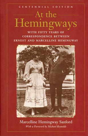 At the Hemingways by Marcelline Hemingway Sanford