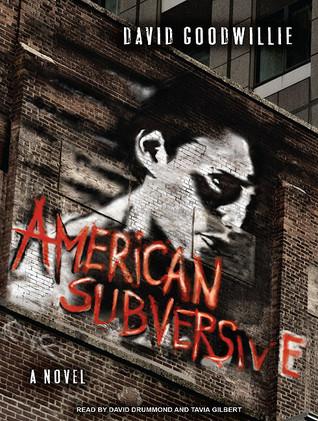 American Subversive: A Novel