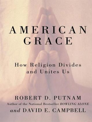 religion divides and unites us Is lecture and the one that follows are closely drawn from robert d putnam and  david e campbell, american grace: how religion divides and unites us (new .