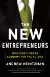 The New Entrepreneurs: Building a Green Economy for the Future