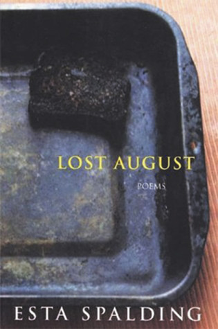 Lost August: Poems