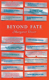 Beyond Fate (Massey Lectures) (CBC Massey Lecture)
