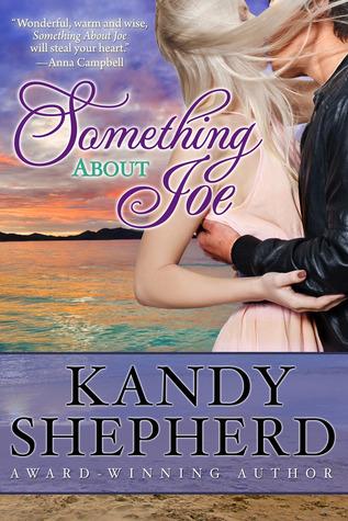 Something About Joe by Kandy Shepherd