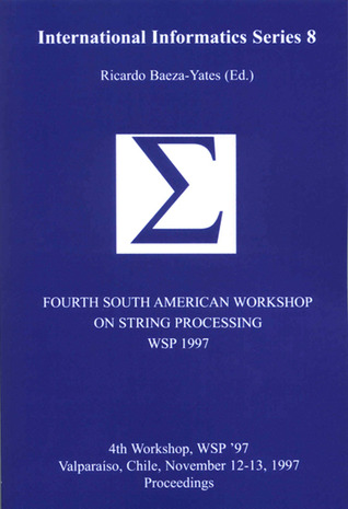 Fourth South American Workshop on String Processing