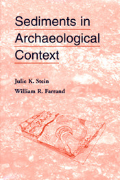 Sediments In Archaeological Context by Julie K. Stein