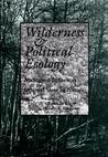Wilderness  Political Ecology