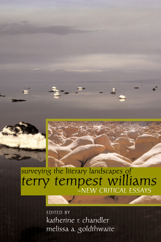 surveying-the-literary-landscapes-of-terry-tempest-williams